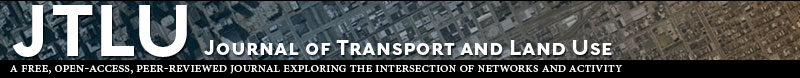 Journal of Transport and Land Use: A Free, Open-Access, Peer-Reviewed Journal Exploring the Intersection of Networks and Activity